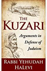 The Kuzari: Arguments in Defense of Judaism Kindle Edition