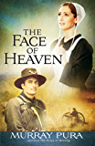 The Face of Heaven (Snapshots in History Book 2)