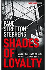 Shades of Loyalty (A Jack Jago Thriller - Book # 2) Kindle Edition