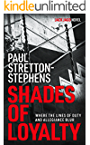 Shades of Loyalty (A Jack Jago Thriller - Book # 2)