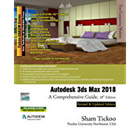 Autodesk 3ds Max 2018: A Comprehensive Guide