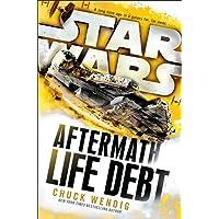 Star Wars. Life Debt. Aftermath (Star Wars: Aftermath Trilogy)