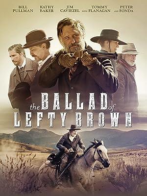 """Résultat de recherche d'images pour """"THE BALLAD OF LEFTY BROWN film"""""""