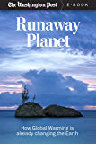 Runaway Planet: How Global Warming is Already Changing the Earth (Kindle Single)