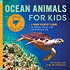 Ocean Animals for Kids: A Junior Scientist's Guide to Whales, Sharks, and Other Marine Life (Junior Scientists)