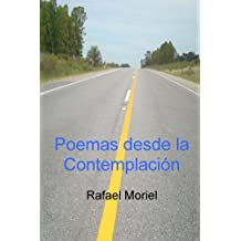 Poemas Desde la Contemplación (Spanish Edition) Sep 2, 2013