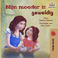 Mijn moeder is geweldig (Dutch Bedtime Collection)
