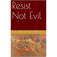 Resist Not Evil (English Edition)