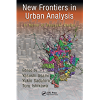 New Frontiers in Urban Analysis: In Honor of Atsuyuki Okabe (English Edition)