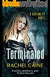 Terminated (Revivalist Book 3)
