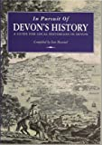 In Pursuit of Devon's History