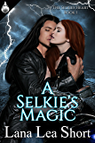 A Selkie's Magic (The Selkies Heart Book 1)