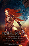 Magic Rising: A Paranormal and Fantasy Romance Limited Edition Collection