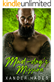 Mad-dog's Mission: A Gilas MC Romance (The Rebels Bad Boys Book 4)