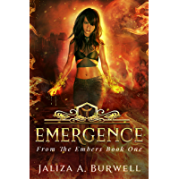 Emergence (From the Embers Book 1)