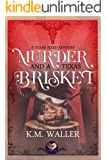 Murder and a Texas Brisket (Texas-Sized Mysteries Book 2)