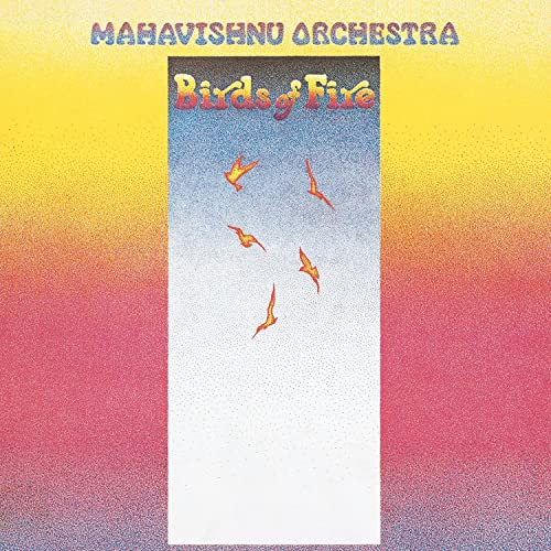 Birds of Fire / Mahavishunu Orchestra
