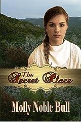 The Secret Place Kindle Edition