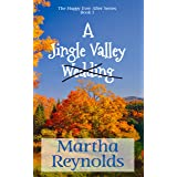 A Jingle Valley Wedding (The Happy Ever After Series Book 1)