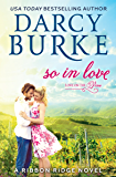 So in Love: A Ribbon Ridge Novel (Love on the Vine Book 3)