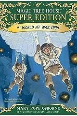 World at War, 1944 (Magic Tree House Super Edition Book 1) Kindle Edition