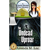 The Undead Uproar (A Charlie Rhodes Cozy Mystery Book 5) (English Edition)