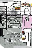 Baltica 9: Guida ai misteri d'oriente (Contromano)