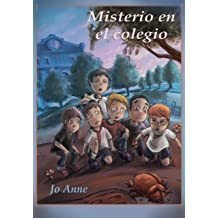 Misterio en el colegio (Spanish Edition) Oct 29, 2013
