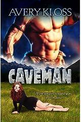 Caveman: A Time Travel Romance Kindle Edition