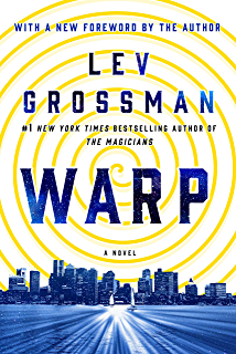 The magicians trilogy kindle edition by lev grossman literature warp a novel fandeluxe Choice Image