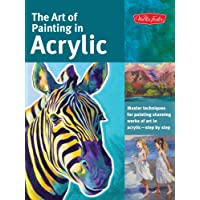 The Art of Painting in Acrylic (Collector's Series): Master techniques for painting stunning works of art in acrylic-step by step