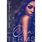 My Own Terms (Heavy On The D Book 4)
