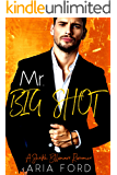 Mr. Big Shot: A Sheikh Billionaire Romance