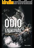 Odio en las Entrañas (Spanish Edition)