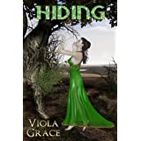 Hiding (Return of the Nine Book 3)