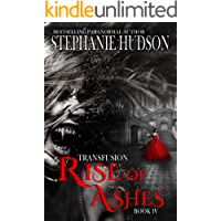 Rise Of Ashes: Vampire Paranormal Romance (Transfusion Book 4) book cover
