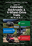 Guide to Colorado Backroads & 4-Wheel-Drive Trails 4th Edition