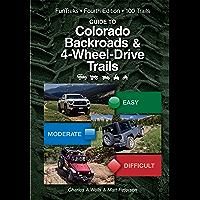 Guide to Colorado Backroads & 4-Wheel-Drive Trails 4th Edition