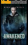 Awakened (Awakened Series Book 1)