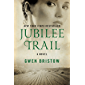 Jubilee Trail: A Novel (Rediscovered Classics)