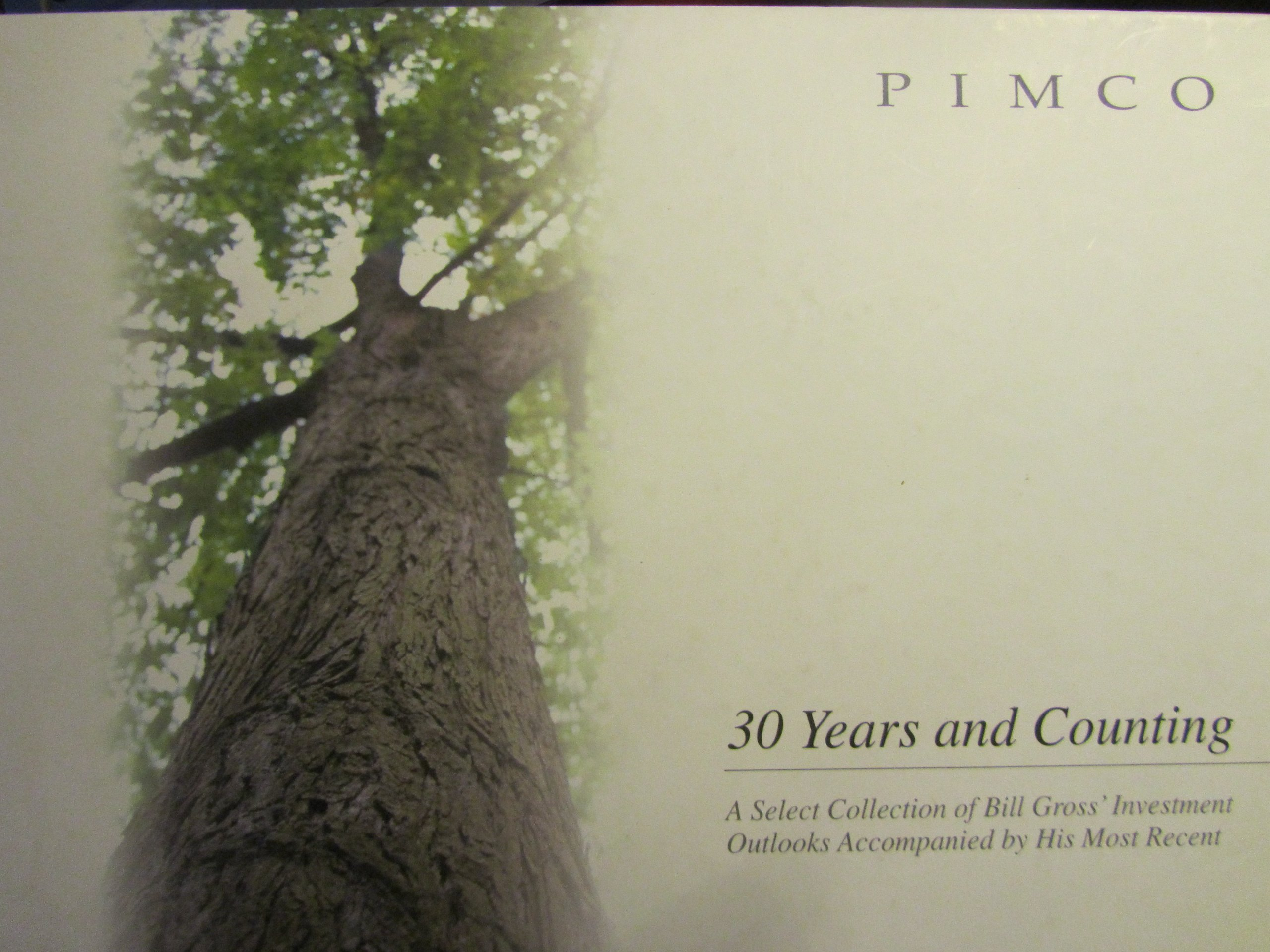 Download PIMCO 30 Years and Counting; A Select Collection of Bill Gross' Investment Outlooks pdf epub