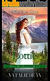 Lottie: Mail Order Bride: Brides of Bannack Book 1 (English Edition)