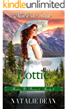 Lottie: Mail Order Bride (Brides of Bannack Book 1)