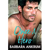 Once a Hero (Band of Brothers Book 2)