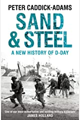 Sand and Steel: A New History of D-Day Hardcover