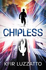 Chipless Kindle Edition