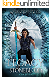 Legacy (Stoneblood Saga Book 7)