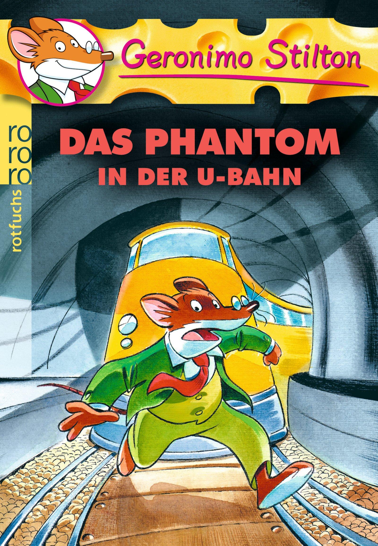 Das Phantom in der U-Bahn (Geronimo Stilton, Band 4)