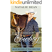 Almost Fired by the Cowboy: Western Romance (Miller Brothers of Texas Book 4)