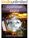 Dystopian Stand (Life After War Book 4) (English Edition)